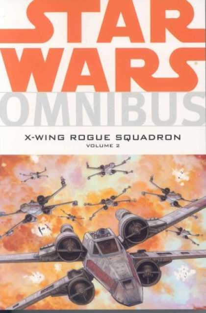 Bestselling Comics (2006) - Star Wars: Omnibus-X-Wing Rogue Squadron Volume 2 by Michael A. Stackpole - Star Wars - Omnibus - X-wing Rouge Squadron - X-wing - Explosion