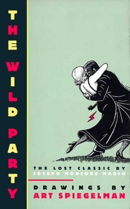 Bestselling Comics (2006) - The Wild Party: The Lost Classic by Joseph Moncure March by Art Spiegelman - The Wild Party - The Lost Classic - Joseph Honcure March - Drawings - Spiegelman