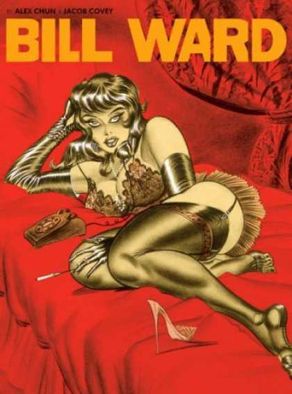 Bestselling Comics (2006) - The Pin-Up Art of Bill Ward by Alex Chun