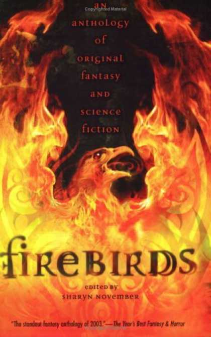 Bestselling Comics (2006) - Firebirds: An Anthology of Original Fantasy and Science Fiction by Lloyd Alexan - Anthology Of Original Fantasy And Science Fiction - Fire - Flames - Eagle - Sharyn November