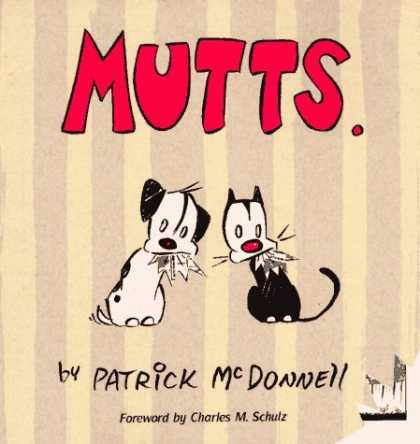 Bestselling Comics (2006) - Mutts by Patrick McDonnell - Matched Pair - Whats For Lunch - Whos In Trouble - Secret Agents - Two Of A Kind