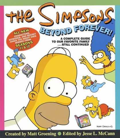 Bestselling Comics (2006) - The Simpsons Beyond Forever!: A Complete Guide to Our Favorite Family...Still Co - Kids Public Fun - Parents Private Obsession - What Will Maggie Do Next - Bartman Returnsagain - Homersnew Secret Guy Place - Will Marge Outwit Homer Again