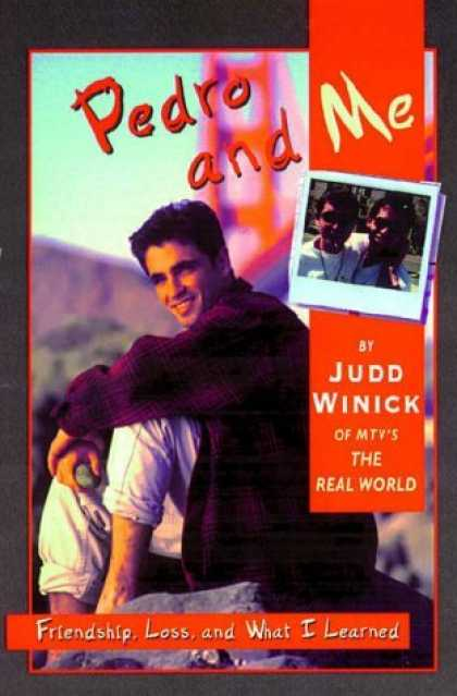 Bestselling Comics (2006) - Pedro and Me by Judd Winick - Pedro And Me - Judd Winick - Mtv - The Real World - Friendship Loss And What I Learned
