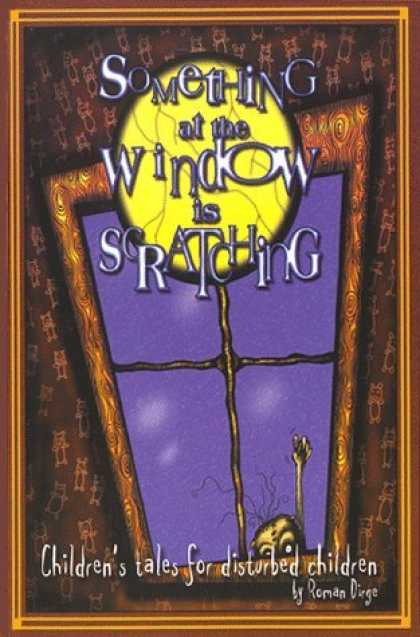 Bestselling Comics (2006) - Something at the Window is Scratching by Roman Dirge - Window - Childrens Tales For Disturbed Children - Roman Dirge - Wallpaper - Creature