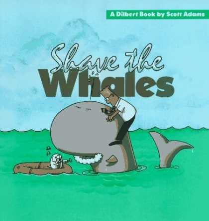 Bestselling Comics (2006) - Shave the Whales by Scott Adams