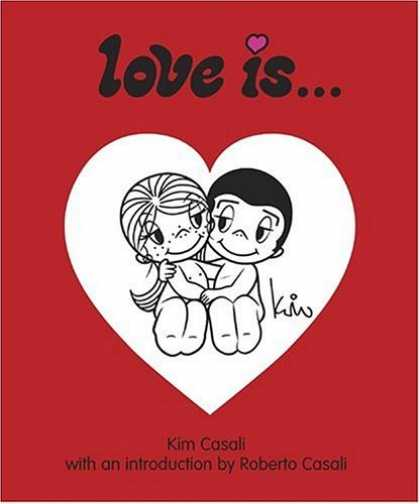 Bestselling Comics (2006) - Love Is... by Kim Casali - Love Is - Heart - Romance - Couple - Kim Casali