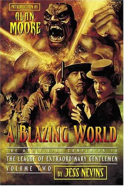 Bestselling Comics (2006) - A Blazing World: The Unofficial Companion to the Second League of Extraordinary - Jess Nevins - Alan Moore - The League Of Extraordinary Gentlemen - Volume Two - Shouting
