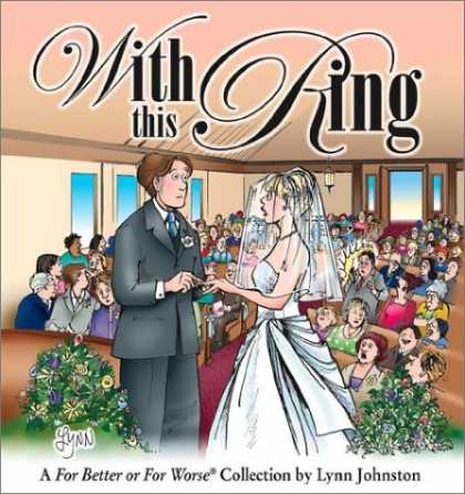 Bestselling Comics (2006) - With This Ring: A For Better or For Worse Collection by Lynn Johnston - With This King - Wedding - Lynn Johnston - Flowers - For Better Or For Worse