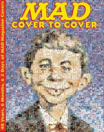 Bestselling Comics (2006) - MAD - Cover to Cover: 48 Years, 6 Months, & 3 Days of MAD Magazine Covers - Mad - Cover To Cover - Alfred E Neuman - Several Pictures - 48 Years 6 Months U0026 3 Days