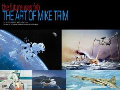 Bestselling Comics (2006) - The Future Was F.A.B.: The Art Of Mike Trim by Anthony Taylor - The Future Was Fab - The Art Of Mike Trim - Satellite - Space - Alien Ship