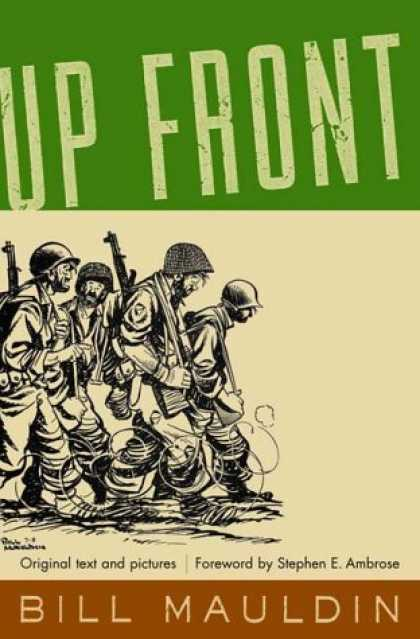 Bestselling Comics (2006) - Up Front by Bill Mauldin - Soldiers - Bill Mauldin - World War 2 - Gis - Tired
