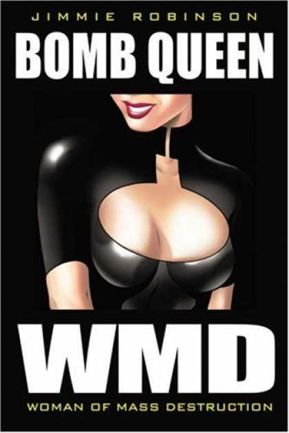 Bestselling Comics (2006) - Bomb Queen Volume 1: Woman Of Mass Destruction by Jimmie Robinson