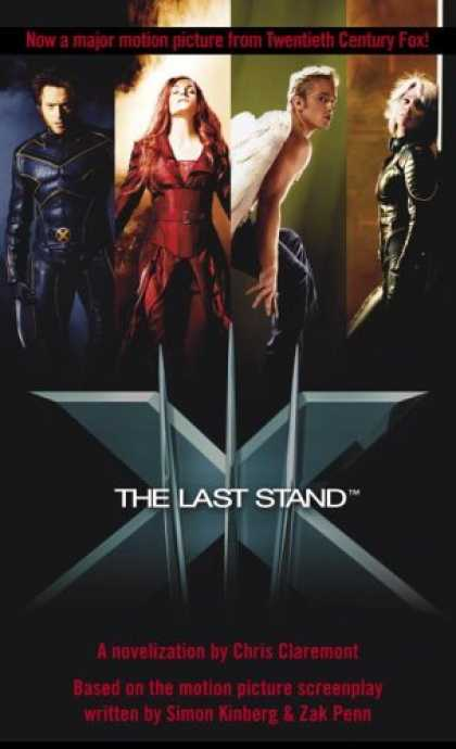 Bestselling Comics (2006) - X-Men - The Last Stand by Chris Claremont - Last Stand - Letter X - Wings - Claws - Fire
