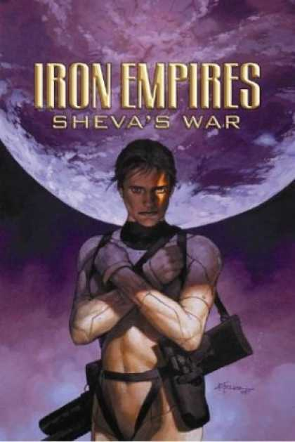 Bestselling Comics (2006) - Iron Empires Volume 2: Sheva's War (Iron Empires) by Christopher Moeller