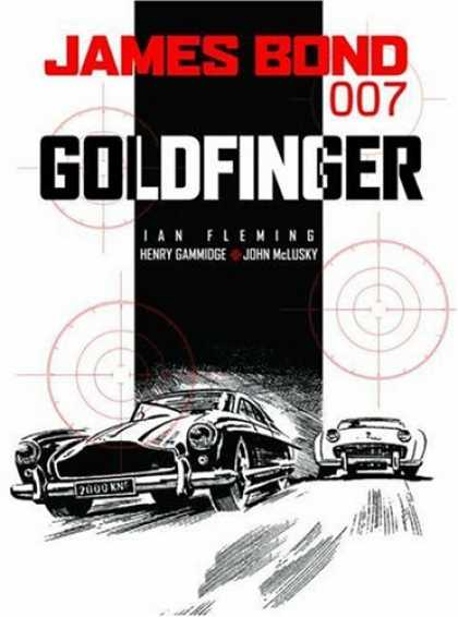 Bestselling Comics (2006) - James Bond 007: Goldfinger (James Bond (Graphic Novels)) by Ian Fleming - Black Car - White Car - Racing - Targets - Speed