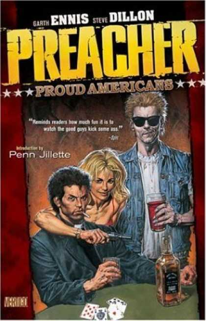Bestselling Comics (2006) - Preacher Vol. 3: Proud Americans by Garth Ennis - Penn Jillette - The Poker Table - Dirty Minds - Taste Of Aces - Tell Me About The Money