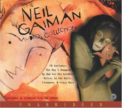 Bestselling Comics (2006) - The Neil Gaiman Audio Collection CD by Neil Gaiman - Sleeping - Face - Animal - Cinnamon - Hair