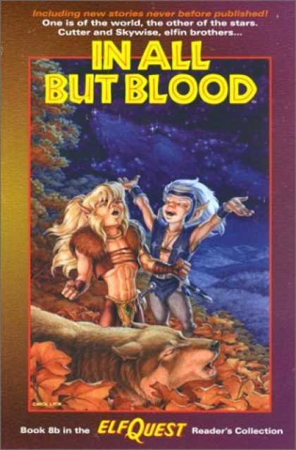Bestselling Comics (2006) - Elfquest Reader's Collection #8b: In All But Blood by Wendy Pini - Elfquest - In All But Blood - Pointy Ears - Leaves - Wolf