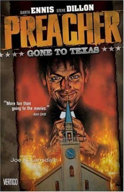 Bestselling Comics (2006) - Preacher Vol. 1: Gone to Texas by Garth Ennis - Ennis - Dillon - Vertigo - More Fun Than Going To The Movies - Fire