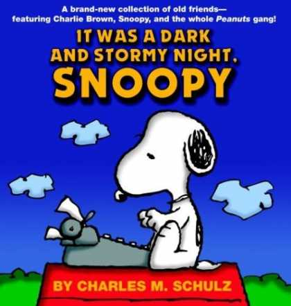 "Bestselling Comics (2006) - ""It Was a Dark and Stormy Night, Snoopy"" by Charles M. Schulz - Snoopy - Dog - White Dog - Charles M Schulz - Charlie Brown"