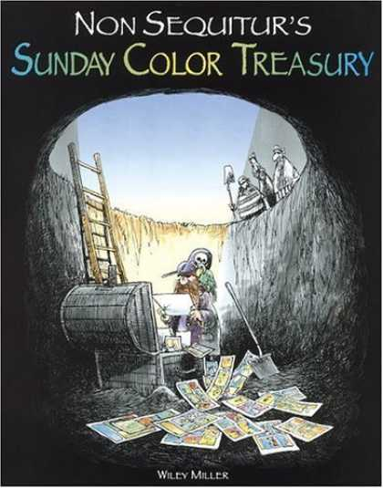 Bestselling Comics (2006) - Non Sequitur's Sunday Color Treasury (Non Sequitur Books) by Wiley Miller - Non Sequitur - Chest - Ladder - Hole - Map