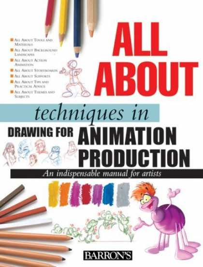 Bestselling Comics (2006) - All About Techniques in Drawing for Animation Production (All About Techniques S - All About Techniques - Animation Production - Color Palet - Barrons - Colored Pencils