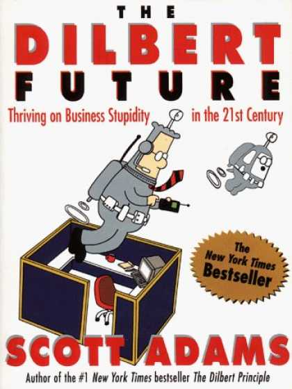 Bestselling Comics (2006) - The Dilbert Future: Thriving on Business Stupidity in the 21st Century by Scott - Floating Frenzy - Fight With Might - Anger In Air - Space Travel - What Work Whould Be Like With Space Suits