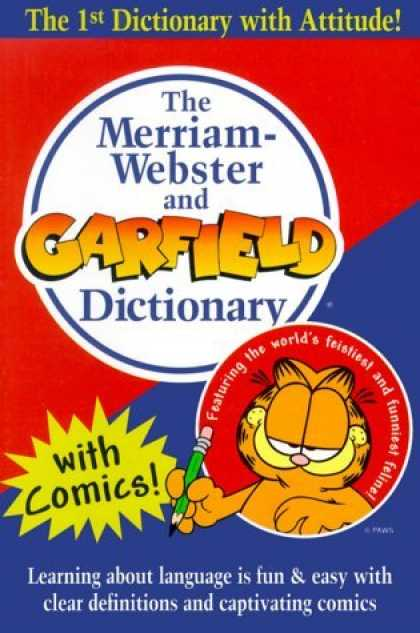 Bestselling Comics (2006) - The Merriam-Webster and Garfield Dictionary - The 1st Dictionary With Attitude - Garfield - Dictionary - Cat - Merriam-webster