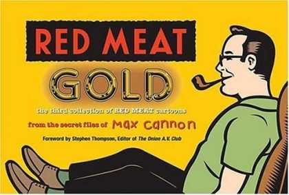 Bestselling Comics (2006) - Red Meat Gold by Max Cannon