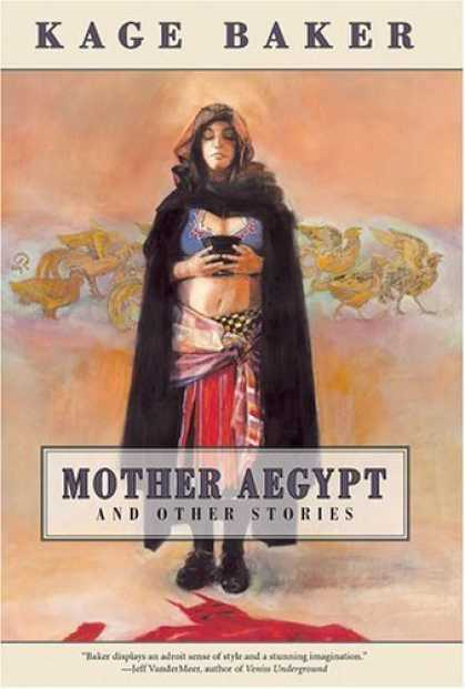 Bestselling Comics (2006) - Mother Aegypt and Other Stories by Kage Baker - Kage Baker - Mother Aegypt - Woman - Cloak - Bowl