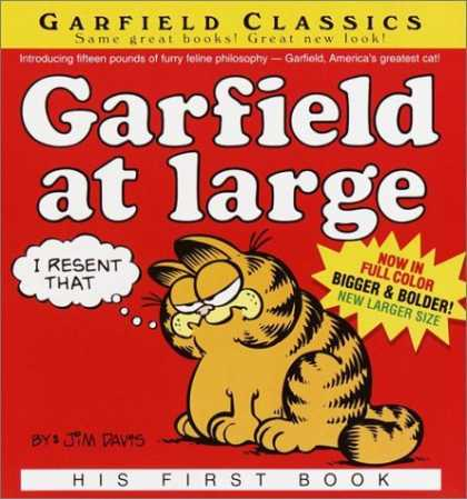 Bestselling Comics (2006) - Garfield at Large: His First Book (Davis, Jim. Garfield Classics.) by Jim Davis - I Resent That - Now In Full Color - Introducing Fifteen Pounds Of Furry Philosophy - Americas Greatest Cat - His First Book