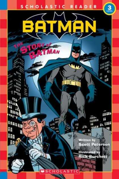 Bestselling Comics (2006) - Scholastic Reader Level 3: Batman #8: The Story Of Batman (Scholastic Reader) by