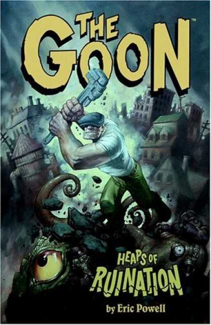 Bestselling Comics (2006) - The Goon Volume 3: Heaps Of Ruination (Goon (Graphic Novels)) by Eric Powell
