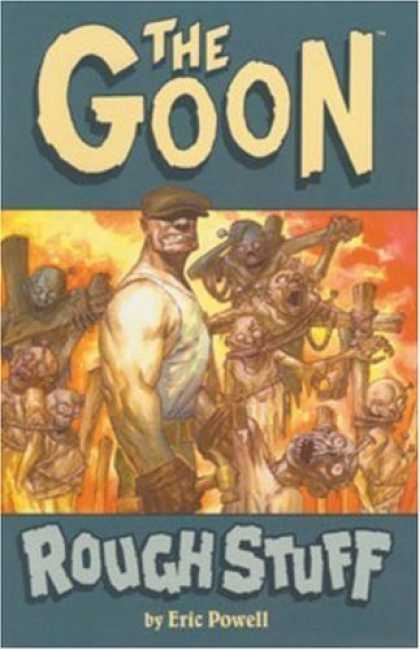 Bestselling Comics (2006) - The Goon: Rough Stuff (Goon (Unnumberd)) by Eric Powell