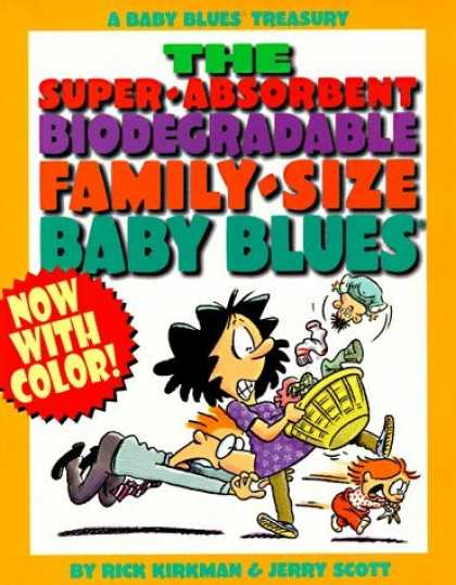 Bestselling Comics (2006) - The Super-Absorbent, Biodegradable, Family-Size Baby Blues: A Bbay Blues Treasur