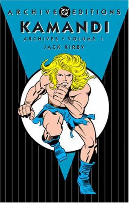 Bestselling Comics (2006) - Kamandi Archives, Volume 1 (DC Archive Editions) by Jack Kirby - Kamandi - Jack Kirby - Blond Hero - Archive Edition - Volume 1