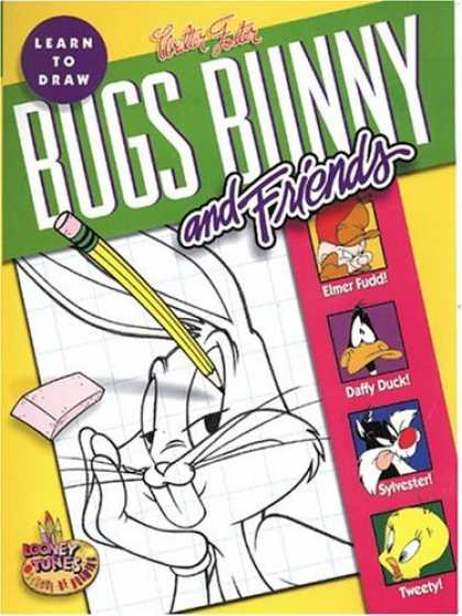 Bestselling Comics (2006) - Learn to Draw Bugs Bunny and Friends (Looney Tunes School of Drawing Series)