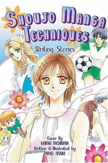 Bestselling Comics (2006) - Shoujo Manga Techniques: Writing Stories (Shoujo Manga Techniques)