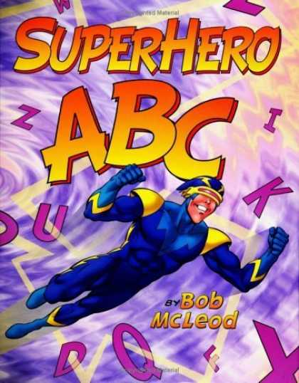 Bestselling Comics (2006) - SuperHero ABC by - Abc - Superhero - Flying - Flash - Alphebet