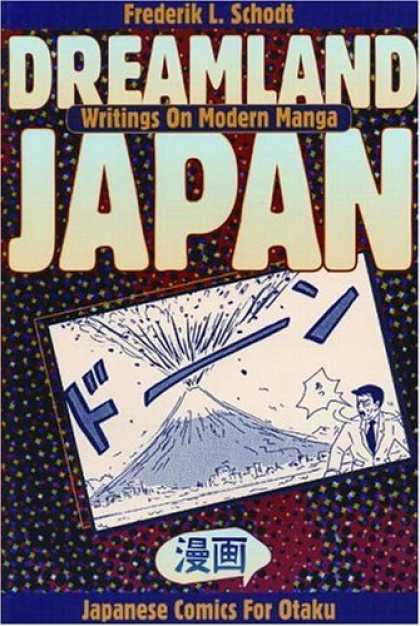 Bestselling Comics (2006) - Dreamland Japan: Writings on Modern Manga by Frederik L. Schodt - Frederik L Schodt - Writings On Modern Manga - Otaku - Japanese Comics - Postcard