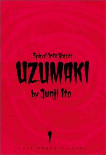 Bestselling Comics (2006) - Uzumaki, Vol. 1 - Junji Ito - Red Cover - Empty - Black Font - Blood