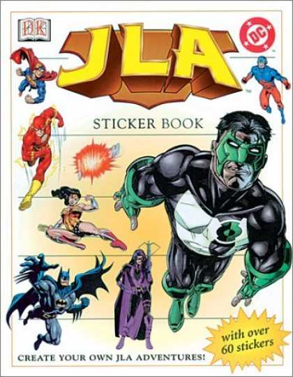 Bestselling Comics (2006) - Justice League: Ultimate Sticker Book (Ultimate Sticker Books) by DK Publishing - Sticker Book - The Green Lantern - Batman - Superman - Wonderwoman