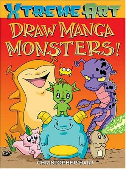 Bestselling Comics (2006) - Draw Manga Monsters!: Draw Manga Monsters! by Christopher Hart
