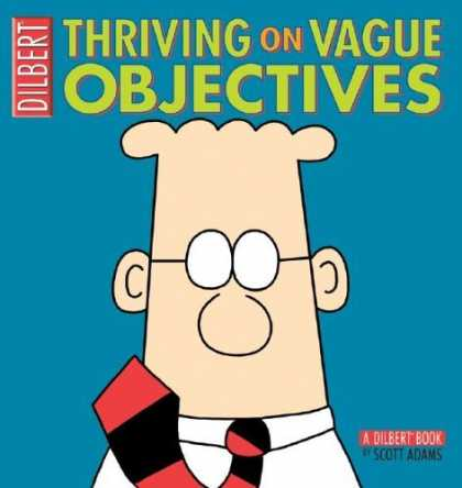 Bestselling Comics (2006) - Thriving on Vague Objectives: A Dilbert Collection (Dilbert) by Scott Adams