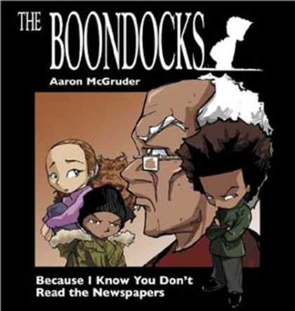Bestselling Comics (2006) - Boondocks: Because I Know You Don't Read The Newspaper by Aaron McGruder