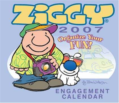 Bestselling Comics (2006) - Ziggy 2007 Desk Calendar by Tom Wilson - Ziggy - 2007 - Engagement - Calendar - Dug