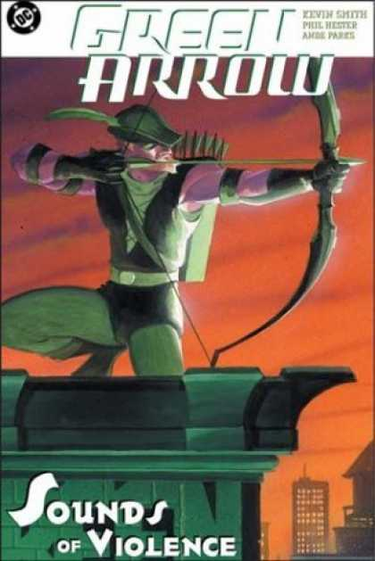 Bestselling Comics (2006) - Green Arrow: The Sounds of Violence (Vol. 2) by Kevin Smith