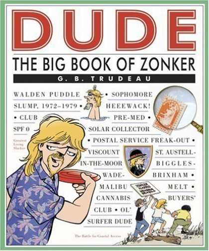 Bestselling Comics (2006) - Dude: The Big Book of Zonker by G. B. Trudeau - Dude - Big Book Of Zonker - Gbtrudeau - Walden Puddle - Surfer Dude