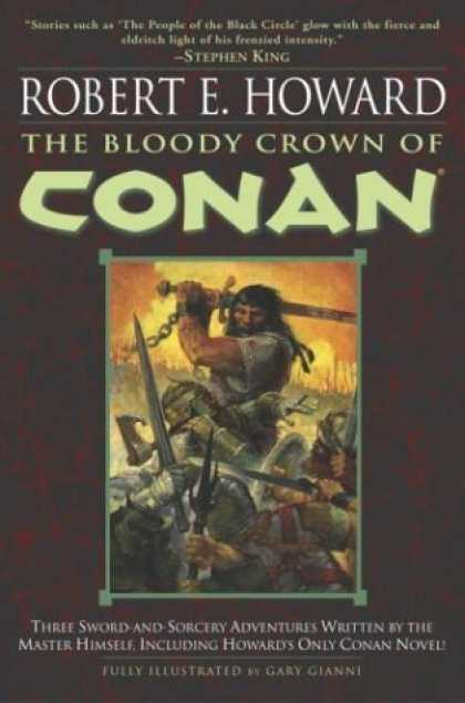 Bestselling Comics (2006) - The Bloody Crown of Conan (Conan of Cimmeria, Book 2) by Robert E. Howard - Bloody - Crown - Conan - Sword - Sorcery