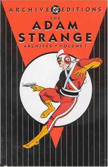 Bestselling Comics (2006) - Adam Strange Archives, Vol. 1 (DC Archive Editions) by Gardner Fox